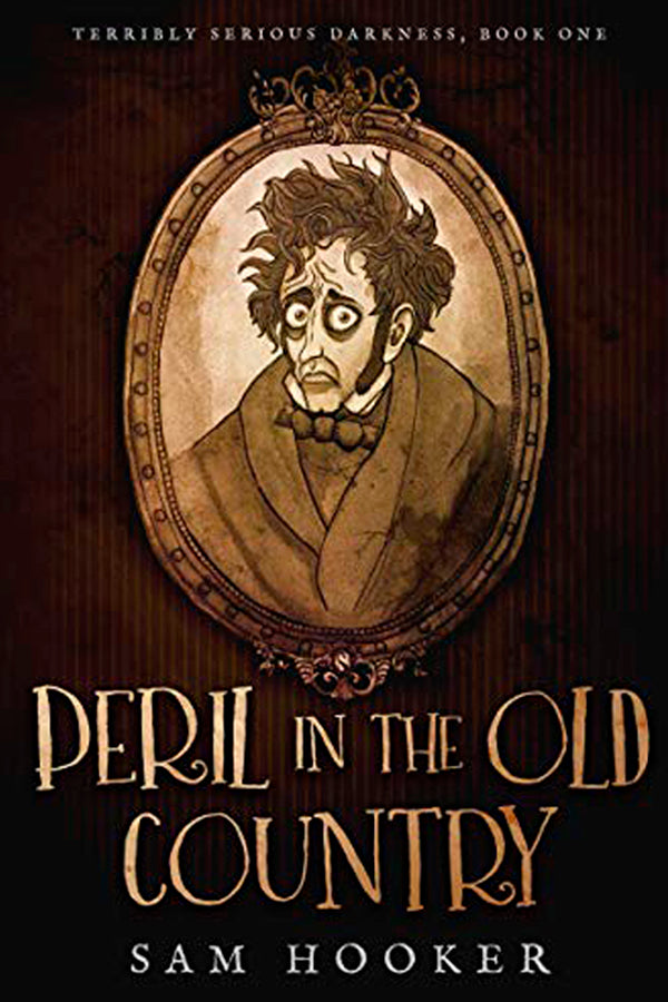 PERIL IN THE OLD COUNTRY by Sam Hooker
