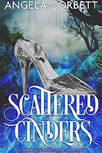 SCATTERED CINDERS by Angela Corbett