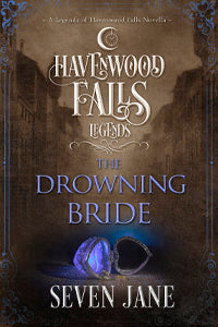 THE DROWNING BRIDE by Seven Jane