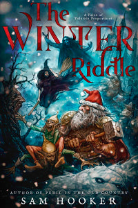 THE WINTER RIDDLE by Sam Hooker