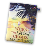When the Wind Chimes by Mary Ting - Storytellers BOX
