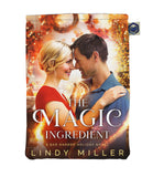 The Magic Ingredient by Lindy Miller (Pre-Order)