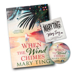 When The Wind Chimes by Mary Ting - Book with Bookplate & Coaster (Pre-Order)