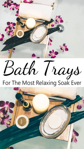 best bath trays and caddy options