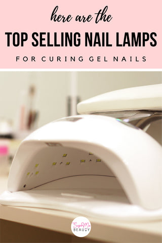 best nail lamps for gel nails