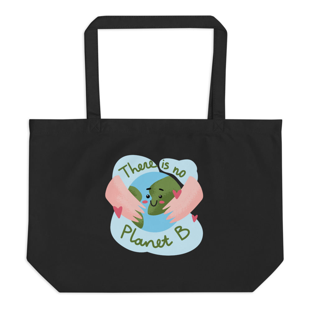 "Black Large Organic Tote ""There is no planet-b"" Bag"