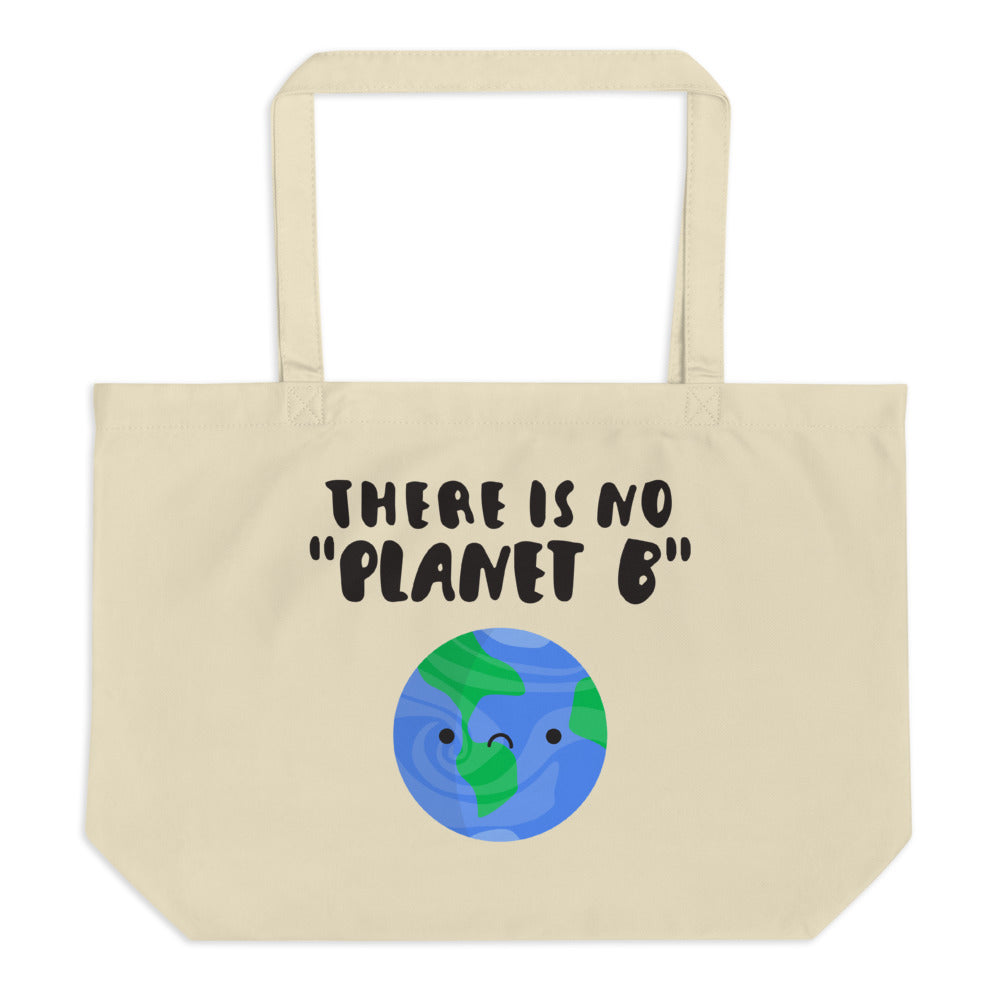 "Large Organic Tote ""No Planet B"" Bag"