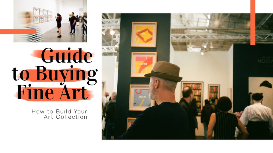 An Expert's Guide to Buying Fine Art: How to Start Your Art Collection