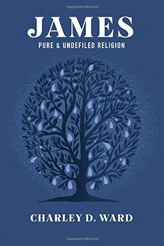 James: Pure and Undefiled Religion