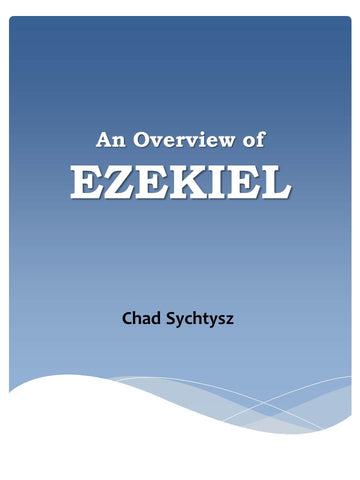 An Overview of Ezekiel