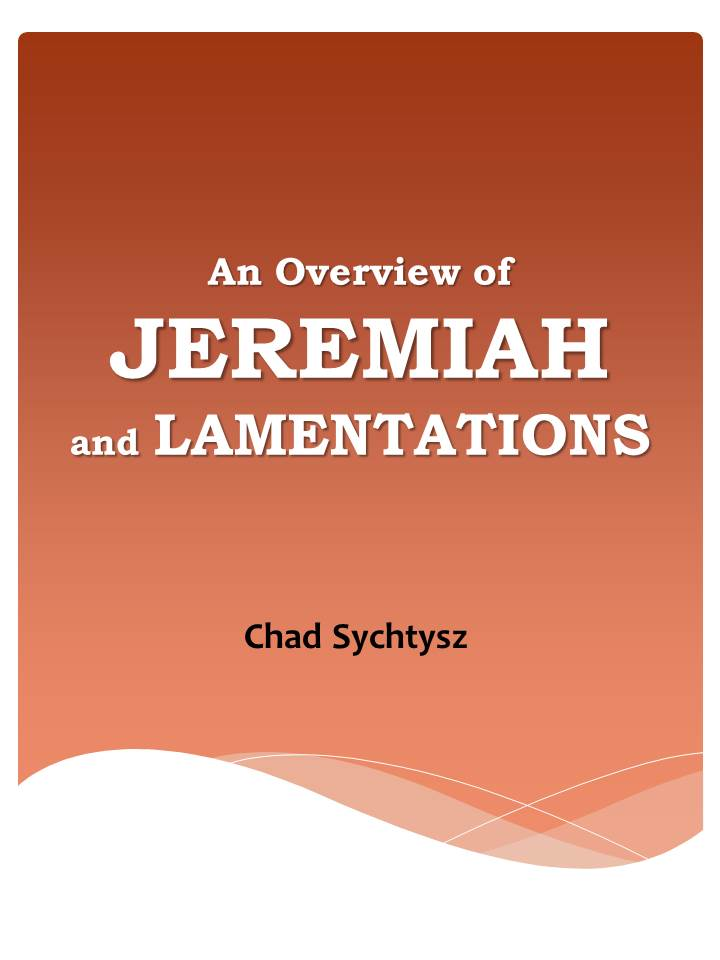 An Overview of Jeremiah & Lamentations