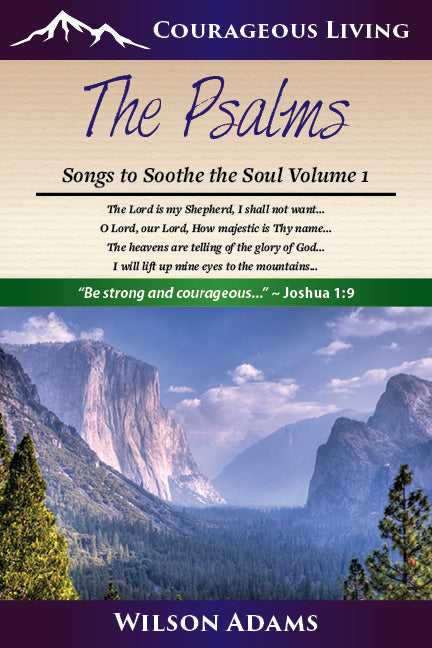 Psalms 1: Songs to Soothe the Soul