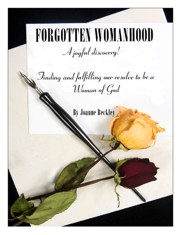 Forgotten Womanhood
