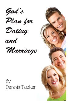 God's Plan for Dating and Marriage
