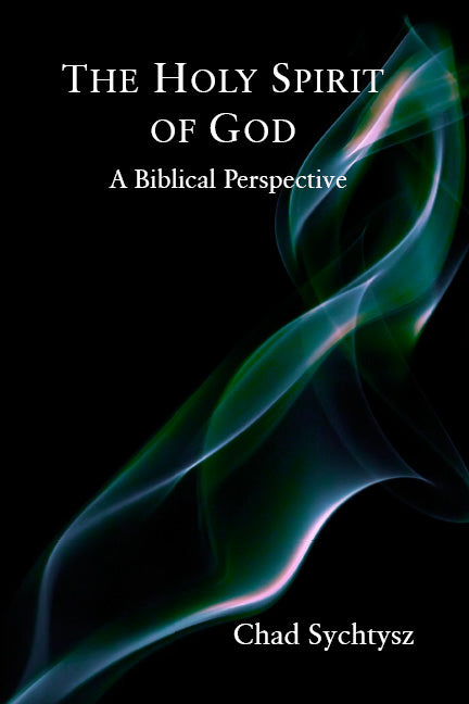 The Holy Spirit of God: A Biblical Perspective