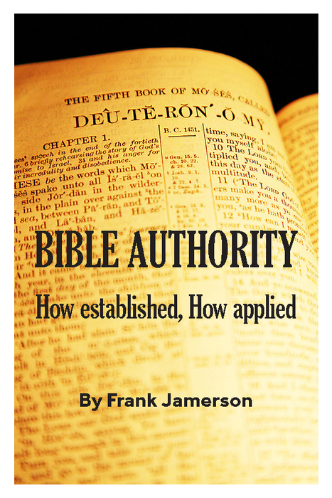 Bible Authority: How Established, How Applied