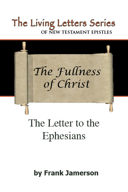 Ephesians: The Fullness of Christ