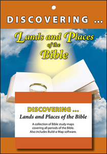 Discovering Lands and Places of the Bible: A Collection of Bible study maps covering all periods of the Bible.