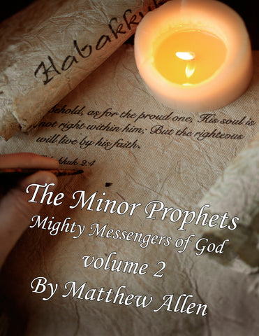 The Minor Prophets Volume 2