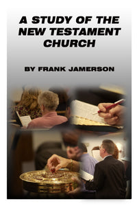 A Study of the New Testament Church