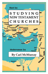Studying New Testament Churches