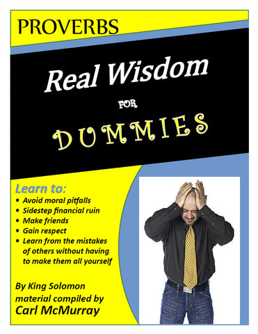 Proverbs: Real Wisdom for Dummies