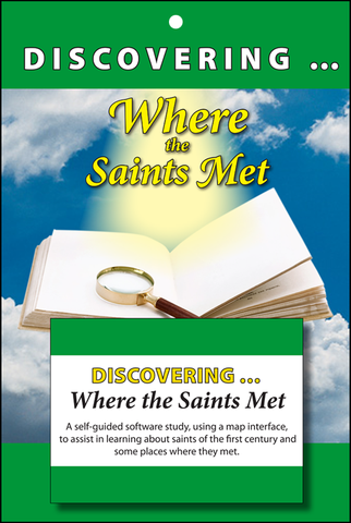 Discovering Where the Saints Met: A self-guided study in learning about the saints of the first-century and the places they met