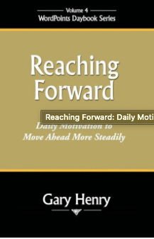 Reaching Forward: Daily Motivation to Move Ahead More Steadily