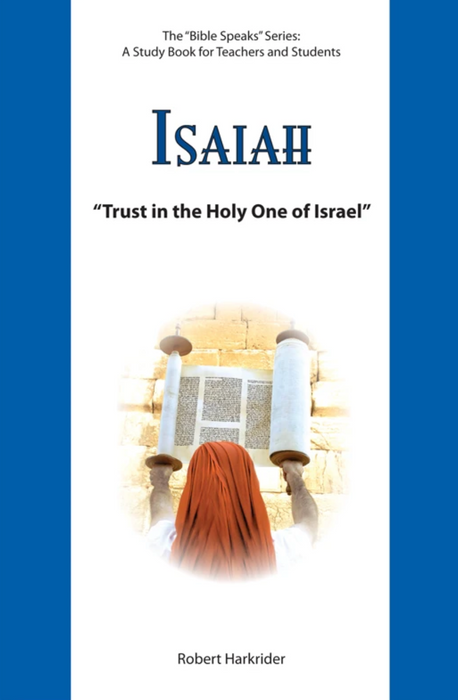 Isaiah: Trust in the Holy One of Israel