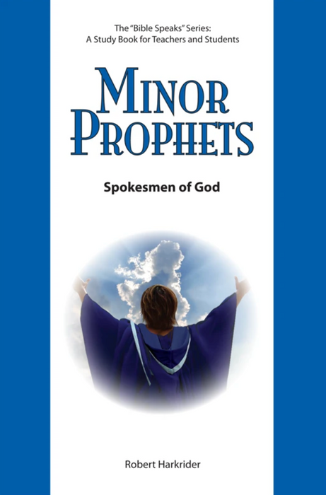 Minor Prophets: Spokesmen of God