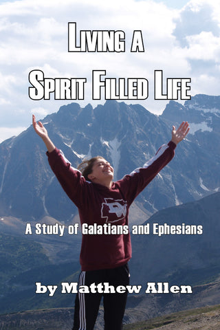 Living a Spirit Filled Life