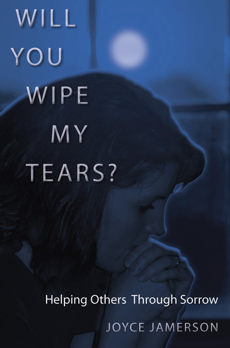 Will You Wipe My Tears?