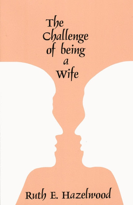 The Challenge of Being a Wife