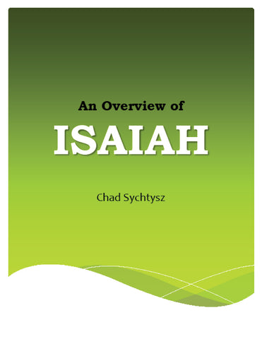 An Overview of Isaiah
