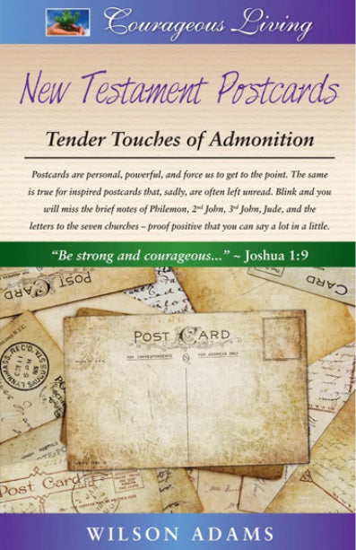 New Testament Postcards: Tender Touches of Admonition