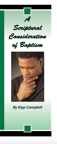 A Scriptural Consideration of Baptism
