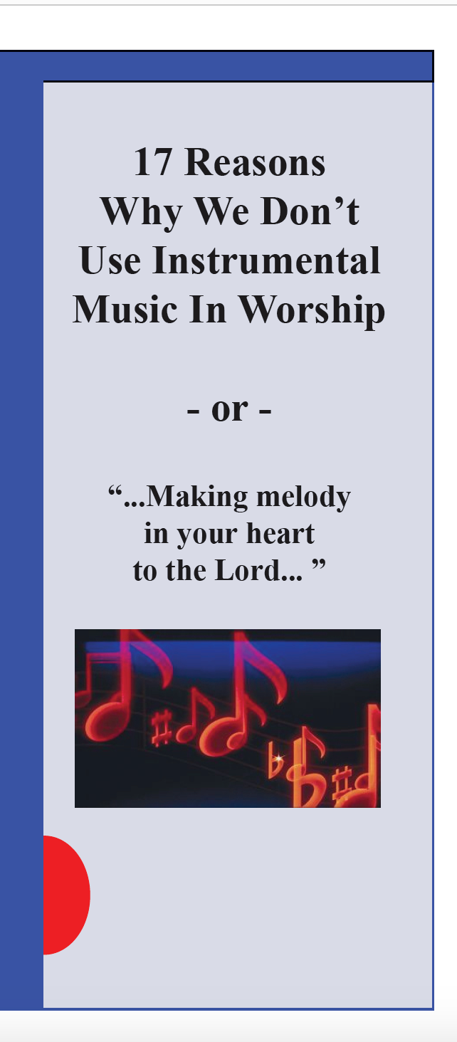 17 Reasons Why We Don't Use Instrumental Music in Worship