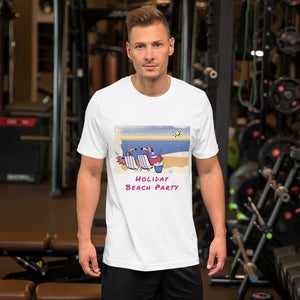 HOLIDAY BEACH PARTY Short-Sleeve Unisex T-Shirt