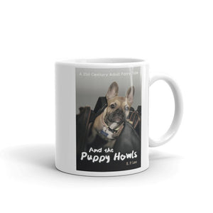 And the Puppy Howls Mug