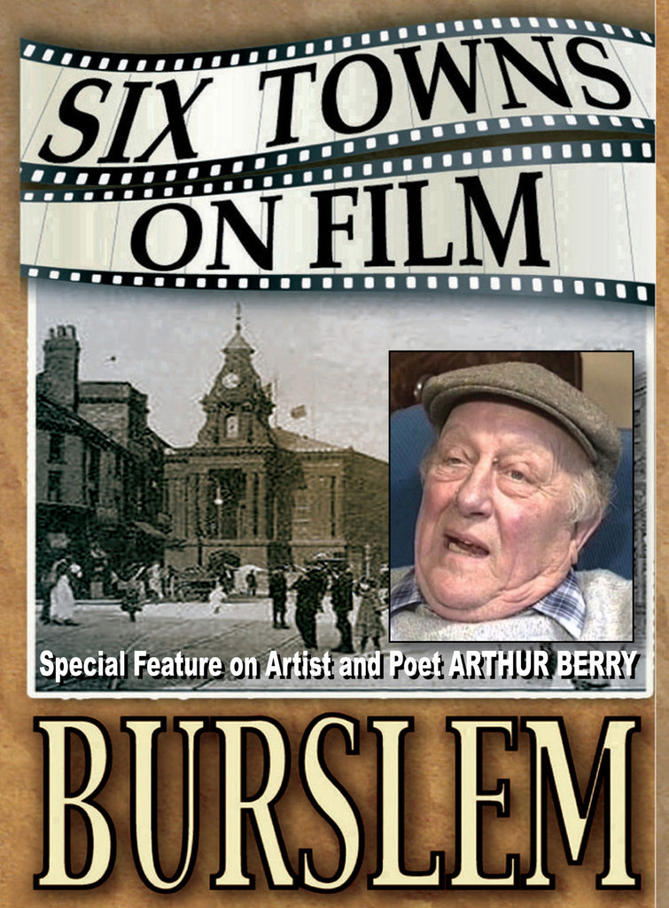 Six Towns on Film - BURSLEM