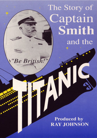 Captain Smith and the Titanic