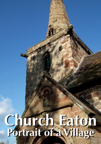 Church Eaton: Portrait of a Village