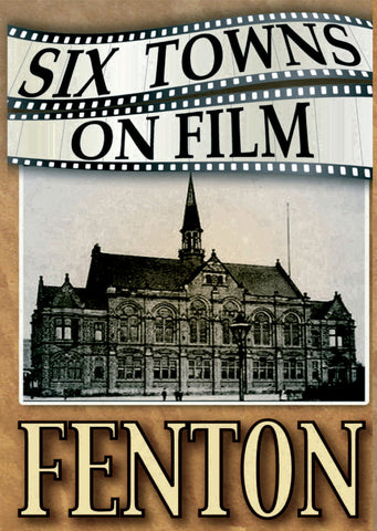 Six Towns on Film - FENTON