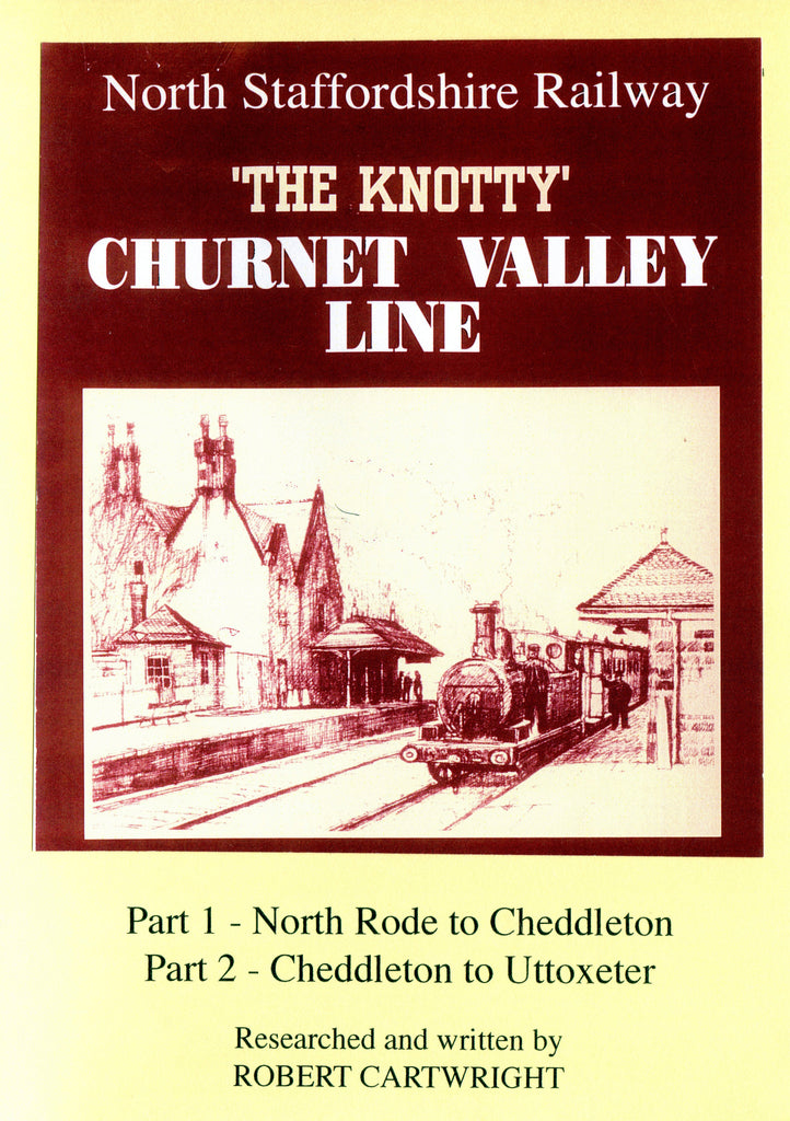 Knotty: Churnet Valley Line, Parts 1 & 2