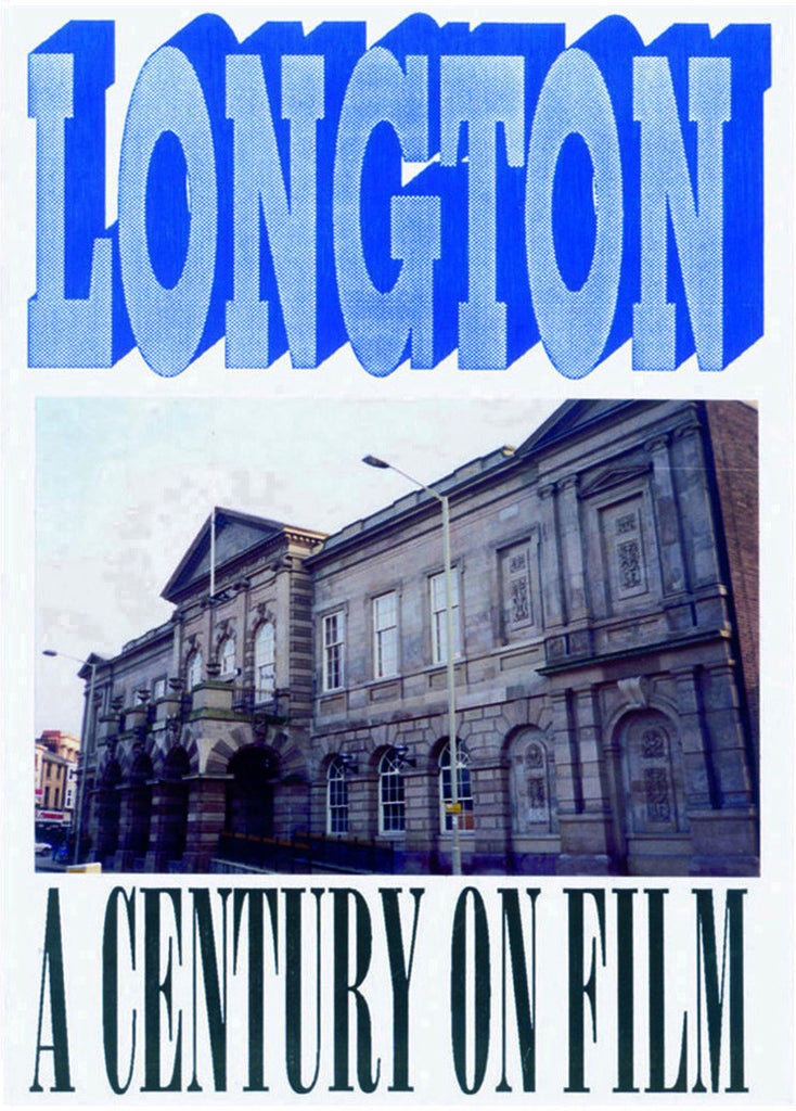 Longton - A Century on Film
