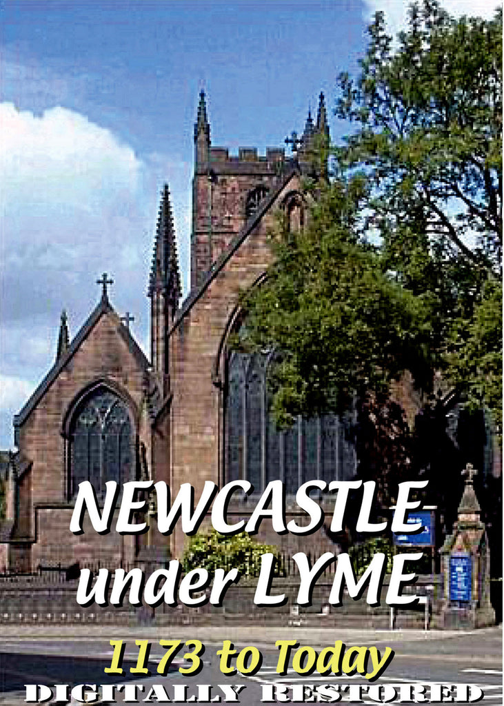 Newcastle-under-Lyme - 1173 to Today