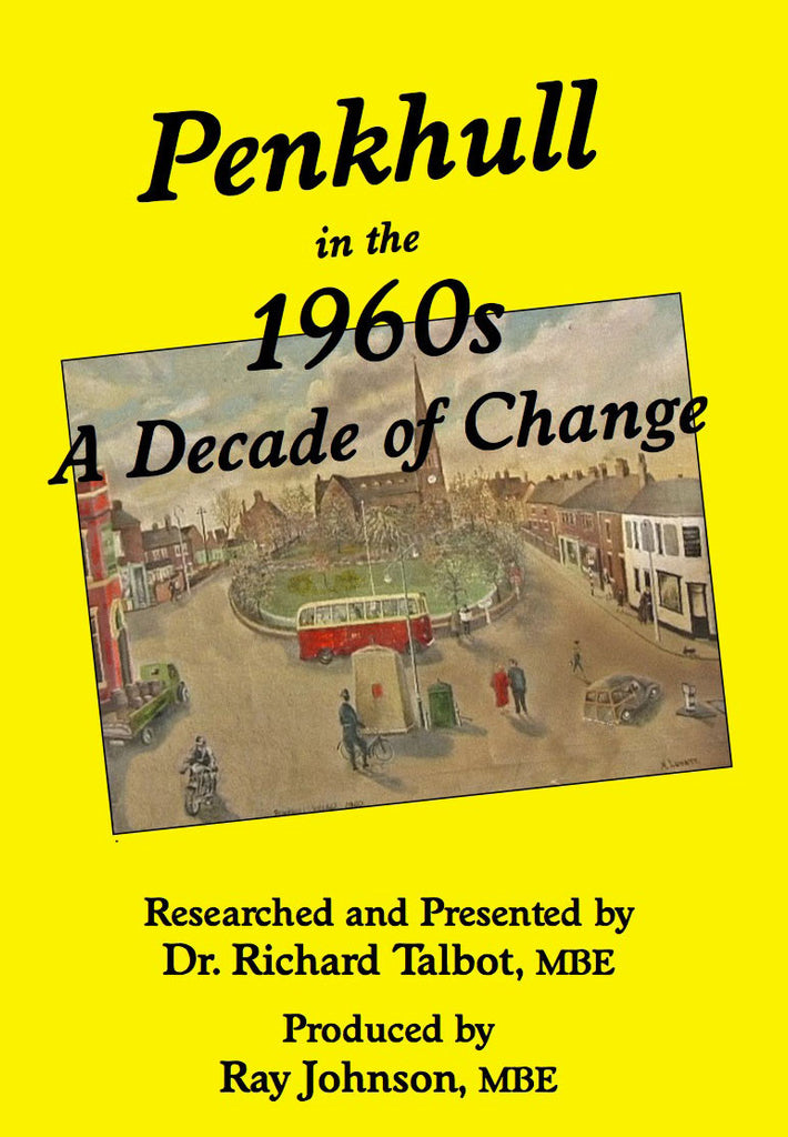 Penkhull in the 1960s: A Decade of Change