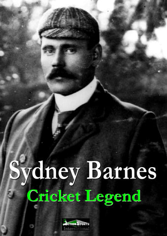 SYDNEY BARNES - Cricket Legend