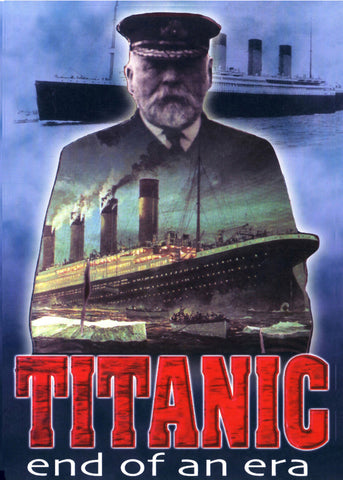 Titanic: End of an Era