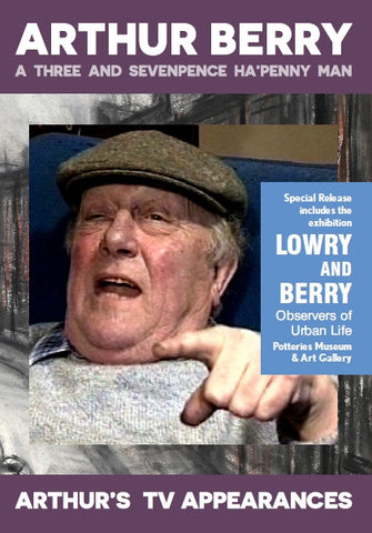 Arthur Berry: A Three and Sevenpence Ha'penny Man